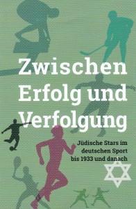 """Plakat zur Ausstellung """"Zwischen Erfolg und Verfolgung"""""""